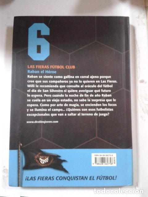 Libros de segunda mano: Raban, el héroe: Las Fieras del Fútbol Club 6 (Las Fieras Futbol Club) - Foto 2 - 206967023