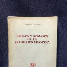 Libros de segunda mano: GRIEGOS Y ROMANOS EN REVOLUCION FRANCESA REVISTA OCCIDENTE DIAZ PLAJA 1960 22,5X17CMS. Lote 206968837