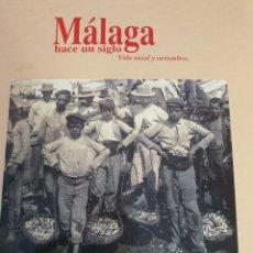 Libros de segunda mano: LIBRO MALAGA HACE UN SIGLO, REGALO REVISTA CRÓNICA C. LARIOS. Lote 207009820