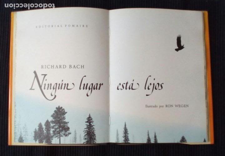 Libros de segunda mano: NINGUN LUGAR ESTA LEJOS. RICHARD BACH. POMAIRE 1980. ILUSTRADO POR RON WEGEN. - Foto 4 - 207010736
