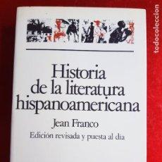 Libros de segunda mano: LIBRO-HISTORIA DE LA LITERATURA HISPANOAMERICANA-A PARTIR DE LA GUERRA DE LA INDEPENDENCIA-1997.7ªED. Lote 207024565