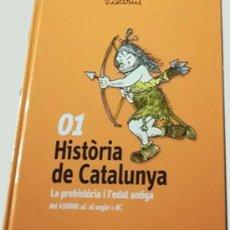 Libros de segunda mano: HISTÒRIA DE CATALUNYA - LA PREHISTÒRIA I L'EDAT ANTIGA - PILARÍN BAYÈS - DEL 450000 AL SEGLE V DC. Lote 207040095