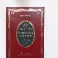Libros de segunda mano: LAS CIUDADES EN LA EDAD MEDIA - HENRI PIRENNE - BIBLIOTECA FUNDAMENTAL DE NUESTRO TIEMPO. Lote 207056882