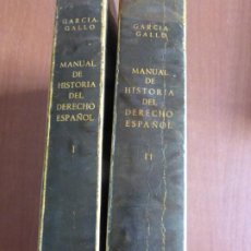 Libros de segunda mano: MANUAL DE HISTORIA DEL DERECHO ESPAÑOL.. ALFONSO GARCÍA GALLO. DOS TOMOS. PLASTIFICADOS. Lote 207057923