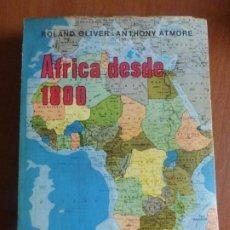 Libros de segunda mano: ÁFRICA DESDE 1800 - DE ROLAND OLIVER-ANTHONY ARMORE - EDITORIAL FRANCISCO AGUIRRE -. Lote 207058086