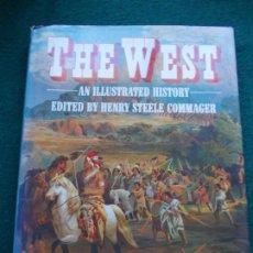 Libros de segunda mano: THE WEST AN ILLUSTRATED HISTORY. Lote 207058127