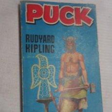 Libros de segunda mano: PUCK. RUDYARD KIPLING. EDITORIAL ALCOTAN.1958, VER FOTOS. Lote 207101412