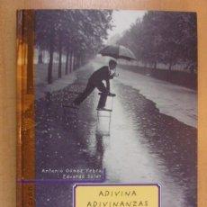 Libros de segunda mano: ADIVINA ADIVINANZAS / ADIVINANZAS DE HOY PARA NIÑOS / ANTONIO GÓMEZ - EDUARDO SOLER / 2003. SM. Lote 207104447