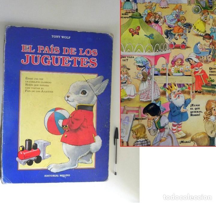 EL PAÍS DE LOS JUGUETES LIBRO INFANTIL - TONY WOLF - GRAN TAMAÑO - PRECIOSAS ILUSTRACIONES - MOLINO (Libros de Segunda Mano - Literatura Infantil y Juvenil - Otros)