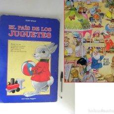 Libros de segunda mano: EL PAÍS DE LOS JUGUETES LIBRO INFANTIL - TONY WOLF - GRAN TAMAÑO - PRECIOSAS ILUSTRACIONES - MOLINO. Lote 207104565