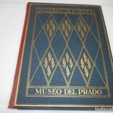 Libros de segunda mano: A. DE BERUETE Y MORET Y AUGUSTO L. MAYER ÁLBUM DE LA GALERIA DE PINTURAS DEL MUSEO DEL PRADO Q900W. Lote 207107556