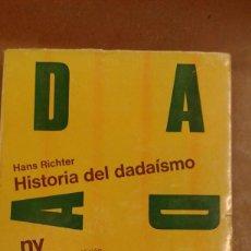 Libros de segunda mano: HISTORIA DEL DADAISMO POR HANS RICHTER EDICIONES NUEVA VISION BUENOS AIRES. Lote 207111161