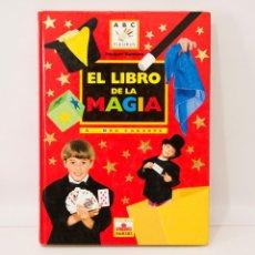 Libros de segunda mano: EL LIBRO DE LA MAGIA: ABRACADABRA. Lote 207137125