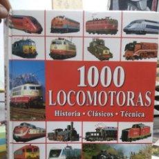 Libros de segunda mano: 1000 LOCOMOTORES HISTORIA, CLÁSICOS, TÉCNICA. ART.548-500. Lote 207165965