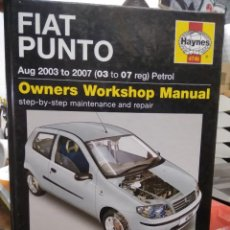 Libros de segunda mano: FIAT PUNTO, OWNERS WORKSHOP MANUAL. EN INGLÉS. ART.548-526. Lote 207169423