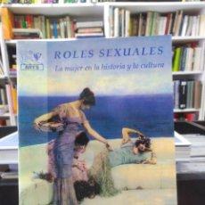 Libros de segunda mano: ROLES SEXUALES - LA MUJER EN LA HISTORIA Y LA CULTURA - M. J. RODRÍGUEZ - COMO NUEVO. Lote 207169723