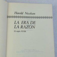 Libros de segunda mano: LA ERA DE LA RAZÓN, EL SIGLO XVIII- HAROLD NICOLSON- PLAZA & JANES, S.A, EDITORES- 1972. Lote 207169842