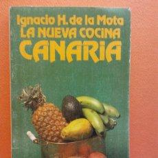 Livros em segunda mão: LA NUEVA COCINA CANARIA. IGNACIO H. DE LA MOTA. ALIANZA EDITORIAL. Lote 207209365