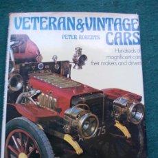 Libros de segunda mano: VETERAN & VINTAGE CARS PETER ROBERTS. Lote 207210331