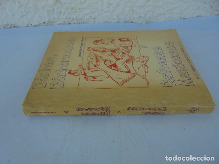 Libros de segunda mano: DICHOS, DICHARACHOS Y REFRANES MEXICANOS. JOSE MARTINEZ PEREZ. EDITORES MEXICANOS UNIDOS 1977 - Foto 2 - 207217302