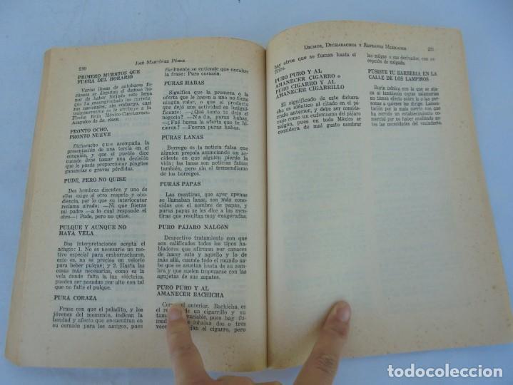 Libros de segunda mano: DICHOS, DICHARACHOS Y REFRANES MEXICANOS. JOSE MARTINEZ PEREZ. EDITORES MEXICANOS UNIDOS 1977 - Foto 14 - 207217302