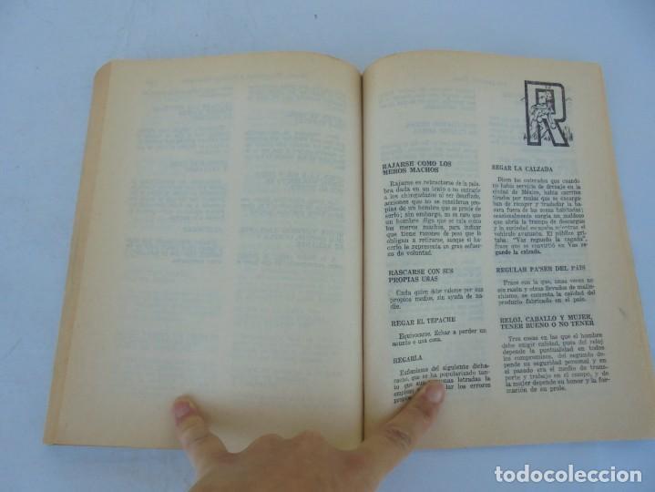Libros de segunda mano: DICHOS, DICHARACHOS Y REFRANES MEXICANOS. JOSE MARTINEZ PEREZ. EDITORES MEXICANOS UNIDOS 1977 - Foto 15 - 207217302