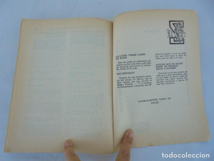 Libros de segunda mano: DICHOS, DICHARACHOS Y REFRANES MEXICANOS. JOSE MARTINEZ PEREZ. EDITORES MEXICANOS UNIDOS 1977 - Foto 16 - 207217302