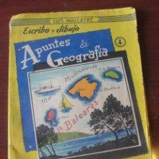 Libros de segunda mano: LUIS MALLAFRE / ROMA - APUNTES DE GEOGRAFIA ISLAS BALEARES / ESCRIBO Y DIBUJO 4 - ENVIO GRATIS. Lote 207232476