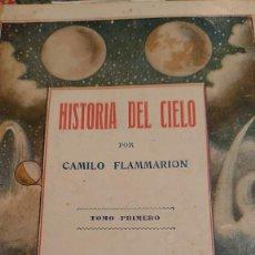 Libros de segunda mano: HISTORIA DEL CIELO CAMILO FLAMMARION 2 TOMOS PRPM 54. Lote 207239732