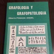 Libros de segunda mano: GRAFOLOGÍA Y GRAFOPATOLOGIA ALBERTO POSADA ANGEL. Lote 228132620