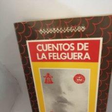 Libros de segunda mano: CUENTOS DE LA FELGUERA. Lote 207263523