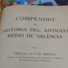 Libros de segunda mano: COMPENDIO DE HISTORIA DEL ANTIGUO REINO DE VALENCIA PRPM. Lote 207309653