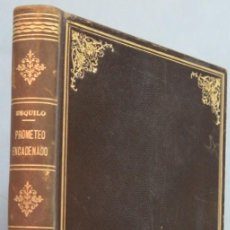 Libros de segunda mano: PROMETEO ENCADENADO. ESQUILO. MONTANER Y SIMON. Lote 207340110
