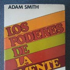 Libros de segunda mano: LOS PODERES DE LA MENTE ADAM SMITH. Lote 207346257
