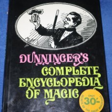Libros de segunda mano: DUNNINGER'S COMPLETE ENCYCLOPEDIA OF MAGIC - JOSEPH DUNNINGER - THE HAMLYN GROUP LIMITED (1970). Lote 207353471
