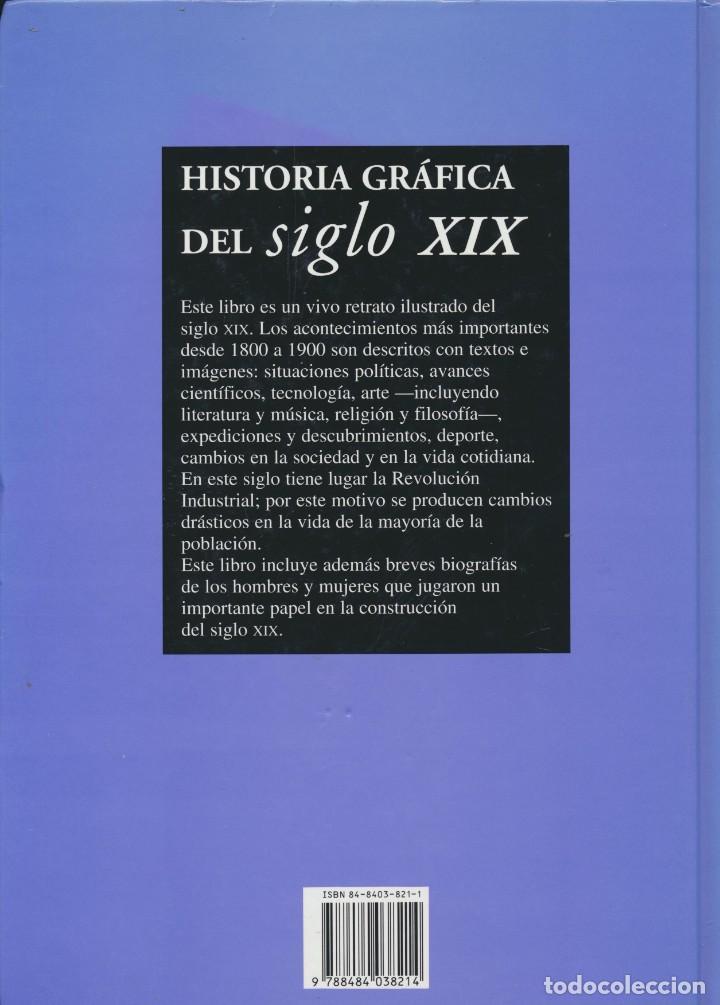 Libros de segunda mano: Historia grafica del siglo XIX. Edimat Libros - Foto 3 - 207358698