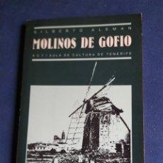 Libros de segunda mano: MOLINOS DE GOFIO GILBERTO ALEMÁN CUADERNOS DE ETNOGRAFÍA 1989. Lote 207406840