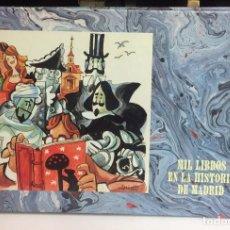 Libros de segunda mano: AÑO 1993 - MIL LIBROS EN LA HISTORIA DE MADRID - CATÁLOGO EXPOSICIÓN BIBLIOGRAFÍA PORTADA MINGOTE. Lote 207410458