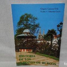 Libri di seconda mano: LIBRO HISTORIA DE LOS JARDINES DE BURGOS - CARMONA URAN, SEBASTIÁN GARCÍA AÑO 1993. Lote 207413316