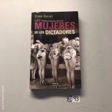 Libros de segunda mano: LA MUJERES DE LOS DICTADORES. Lote 207445312