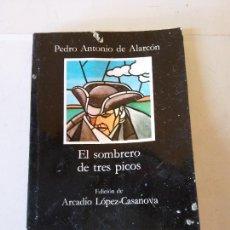 Libros de segunda mano: EL SOMBRERO DE TRES PICOS. PEDRO ANTONIO DE ALARCON. EDITORIAL CÁTEDRA. Lote 207474370
