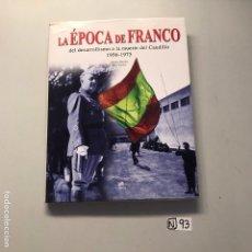 Libros de segunda mano: LA ÉPOCA DE FRANCO. Lote 207499836