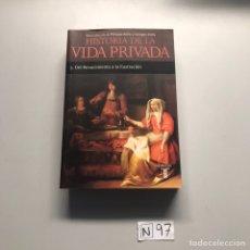 Libros de segunda mano: HISTORIA DE LA VIDA PRIVADA. 3 DEL RECACIMIENTO A LA ILUSTRACION. Lote 207588785