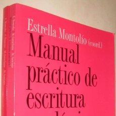 Libros de segunda mano: MANUAL PRACTICO DE ESCRITURA ACADEMICA - 2 TOMOS - ESTRELLA MONTOLIO. Lote 207609127