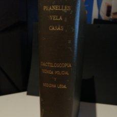 Libros de segunda mano: DACTILOSCOPIA TECNICA POLICIAL Y MEDICINA LEGAL. Lote 207613087