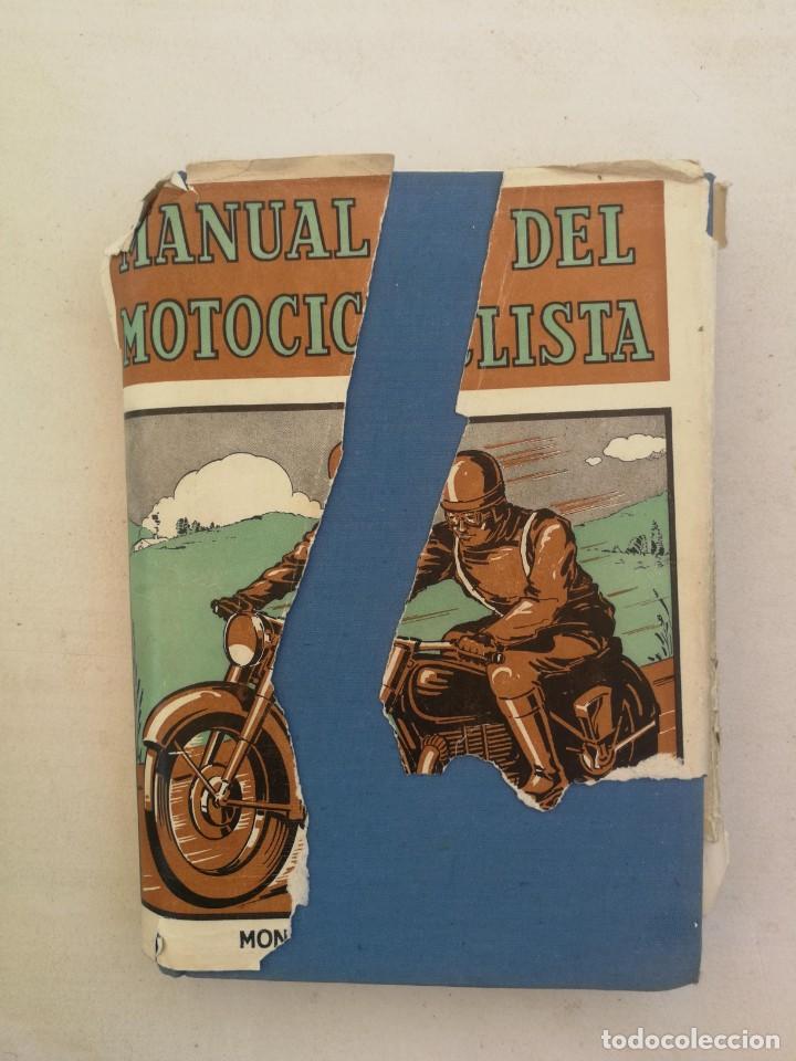 ANTIGUO LIBRO MANUAL DEL MOTOCICLISTA 1951 - 1ª EDICION - POR LOS REDACTORES DE MOTOR CYCLING - 253 (Libros de Segunda Mano - Bellas artes, ocio y coleccionismo - Otros)