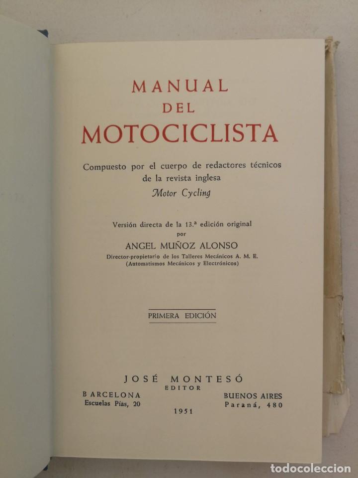 Libros de segunda mano: ANTIGUO LIBRO MANUAL DEL MOTOCICLISTA 1951 - 1ª EDICION - POR LOS REDACTORES DE MOTOR CYCLING - 253 - Foto 2 - 207639535