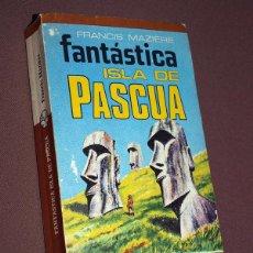 Libros de segunda mano: FANTÁSTICA ISLA DE PASCUA. FRANCIS MAZIÈRE. PLAZA & JANÉS, 1976. COLECCIÓN MANANTIAL 31. Lote 207644686