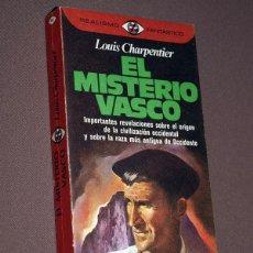 Libros de segunda mano: EL MISTERIO VASCO. LOUIS CHARPENTIER. PLAZA & JANÉS, 1980. COLECCIÓN REALISMO FANTÁSTICO, Nº 82.. Lote 207645111