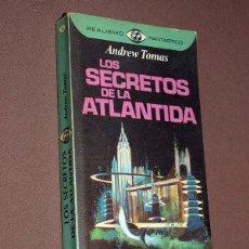 Libros de segunda mano: LOS SECRETOS DE LA ATLÁNTIDA. ANDREW TOMAS. PLAZA & JANÉS, 1976. COLECCIÓN REALISMO FANTÁSTICO, N 15. Lote 207646833